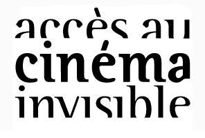 Accès au cinéma invisible